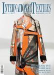 Журнал International Textiles (Интернэшнл Текстайлз) – ведущее мировое издание в области текстильных новинок, стайлинга коллекций, дизайна интерьеров. Вас ждут более 80 страниц актуальной, богато иллюстрированной информации, необходимой настоящему профессионалу модной индустрии. Журнал International Textiles оказывает информационную поддержку Volvo Fashion Week, премии «Мода России», конкурсу «Экзерсис». Журнал International Textiles № 4 (51) 2012 (октябрь-декабрь) в продаже с 24 сентября 2012 года.
